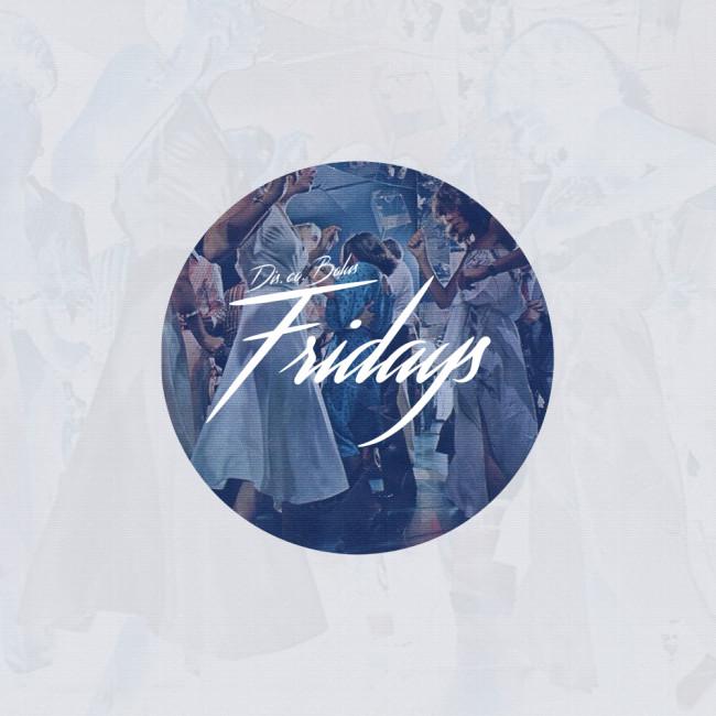 Fridays BBE